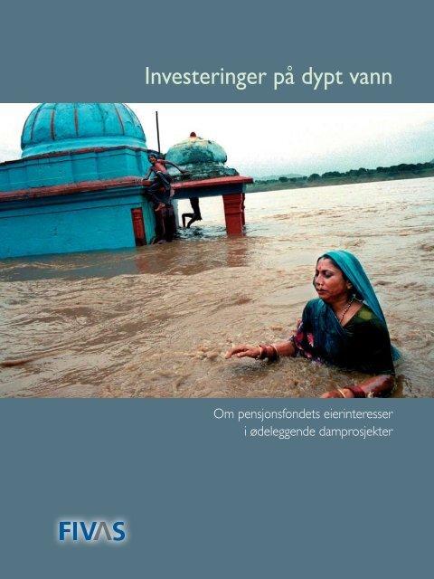 Investeringer på dypt vann - om pensjonsfondets ... - Fivas