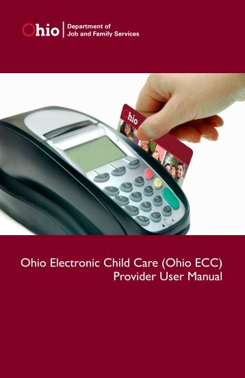 (Ohio ECC) Provider User Manual - Ohio Department of Job and ...