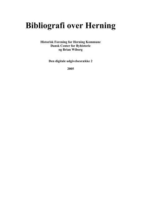 Bibliografi Over Herning Dansk Center For Byhistorie