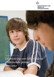 Orientering om folkeskolens afsluttende prøver 2011 ... - Koldby Skole