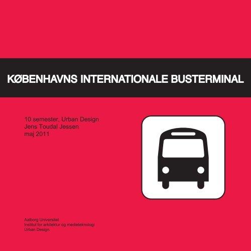 Kbh_Busterminal_Jens_Toudal - Aalborg Universitet