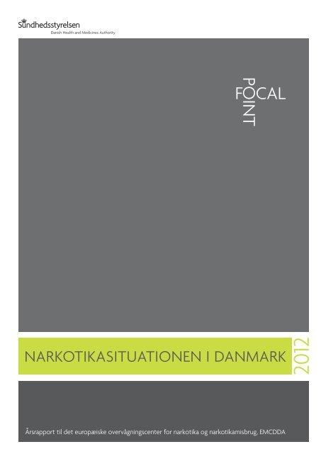 Narkotikasituationen i Danmark 2012 - Sundhedsstyrelsen