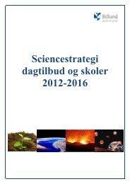 Sciencestrategi for dagtilbud og skoler - Billund Kommune