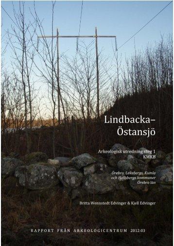 Lindbacka– Östansjö - Arkeologicentrum