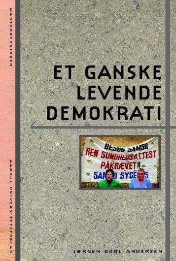 Et ganske levende demokrati - Aarhus Universitetsforlag