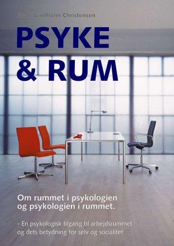 Om rummet i psykologien og psykologien i rummet ... - Mads Lindholm