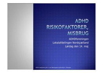 ADHDforeningen Lokalafdelingen Nordsjælland Lørdag den 14. maj