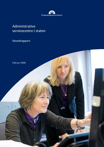 Administrative servicecentre i staten (pdf) - Statens Administration