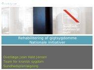 Se Jean Hald Jensens præsentation (pdf) - Gigtforeningen
