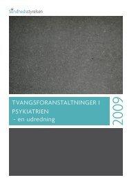Tvangsforanstaltninger i psykiatrien - Landsforeningen bedre psykiatri