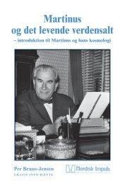 Martinus og det levende verdensalt - Nordisk Impuls