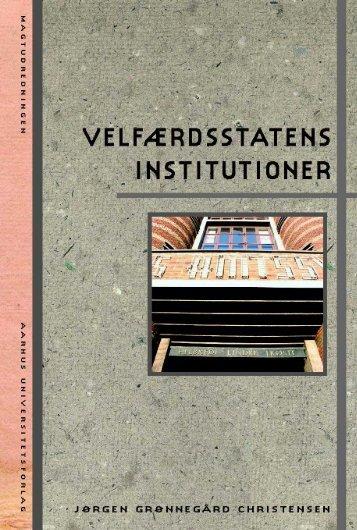 Velfærdsstatens institutioner - Aarhus Universitetsforlag