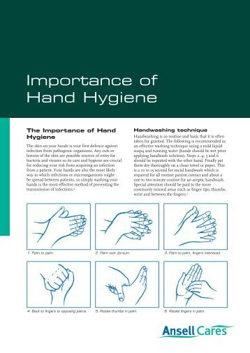 importance of hand hygiene policy Good personal hygiene is one of the most effective ways to protect ourselves and others from illness hand washing most infections.