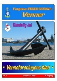 Nr. 4 December 2005 8. Årgang. - Fregatten PEDER SKRAMs venner