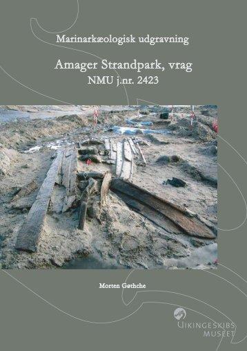 Amager Strandpark, vrag - Vikingeskibsmuseet