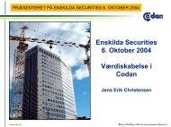 Enskilda Securities 6. Oktober 2004 Værdiskabelse i Codan Jens ...