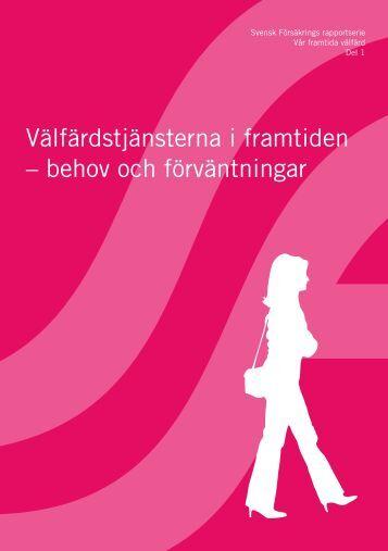 Välfärdstjänsterna i framtiden – behov och förväntningar - Svensk ...