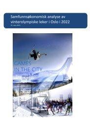 Samfunnsøkonomisk analyse av vinterolympiske leker i ... - Byrådet