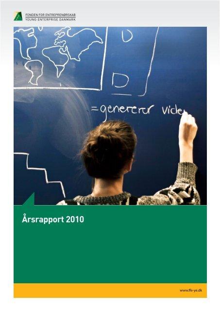 Årsrapport 2010 - Fonden for Entreprenørskab