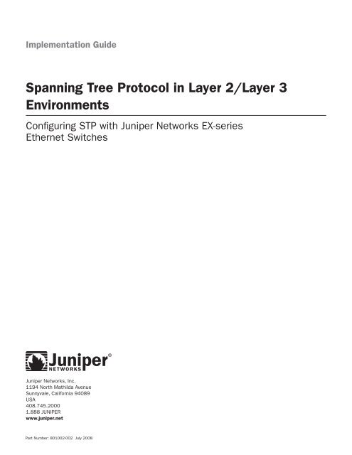 Spanning Tree Protocol in Layer 2/Layer 3 Environments