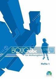 Hefte 1 for skoleungdom - BOLIGabc