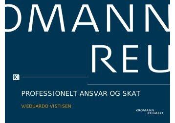 PROFESSIONELT ANSVAR OG SKAT - Kromann Reumert
