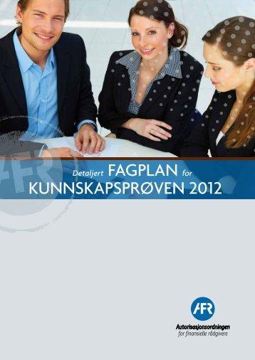 KUnnSKapSpRØVEn 2012 - Autorisasjonsordningen for finansielle ...