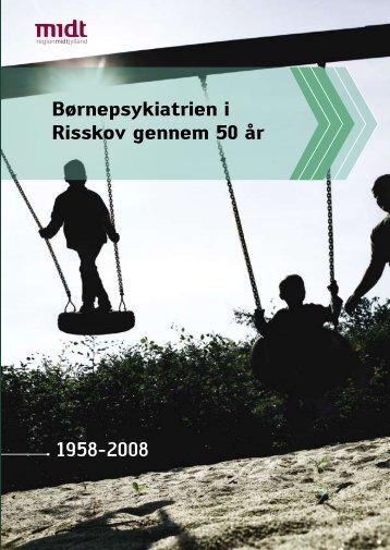 Børnepsykiatrien i Risskov gennem 50 år - Region Midtjylland