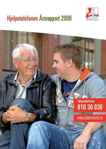 HjelpetelefonenÅrsrapport 2006 - Mental Helse