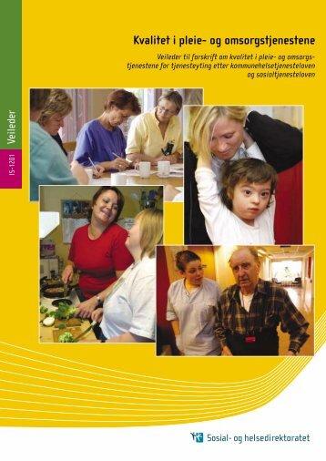 Kvalitet i pleie- og omsorgstjenestene - Helsedirektoratet