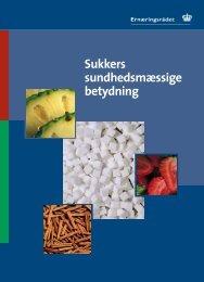 Sukkers sundhedsmæssige betydning - og Ernæringsrådet