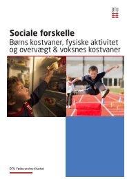 Sociale forskelle – Børns kostvaner, fysisk aktivitet og overvægt ...