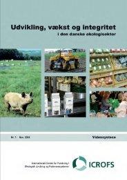 Udvikling, vækst og integritet i den danske økologisektor ... - ICROFS