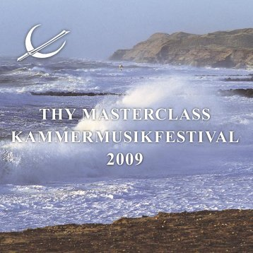programbog revideret2009.indd - Thy Chamber Music Festival