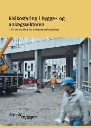 Risikostyring i bygge- og anlægssektoren - Dansk Byggeri