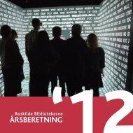 Roskilde Bibliotekernes årsberetning 2012, s. 8-11 - Kulturstyrelsen