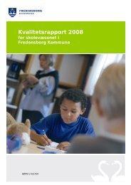 Kvalitetsrapport 2008 - Oplevelser - Fredensborg Kommune