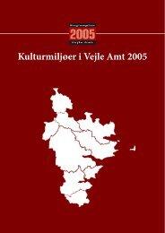 Kulturmiljøer i Vejle Amt 2005 - Ikast-Brande Kommuneplan 2009 ...