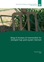 Bilag til Analyse af rammevilkår for økologisk frugt, grønt og bær i ...