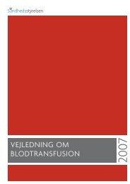 Vejledning om blodtransfusion – 2007 - Sundhedsstyrelsen