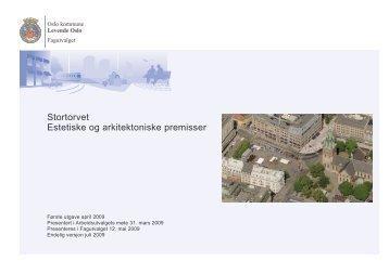 Stortorvet Estetiske og arkitektoniske premisser - Levende Oslo