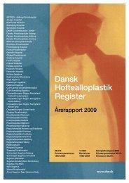 Årsrapport 2009 - Dansk Hoftealloplastik Register