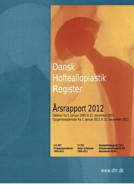 Årsrapport 2012 - Dansk Hoftealloplastik Register