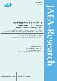 JAEA-Research-2011-024.pdf:7.23MB - 日本原子力研究開発機構