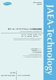 JAEA-Technology-2009-019.pdf:41.1MB - 日本原子力研究開発機構