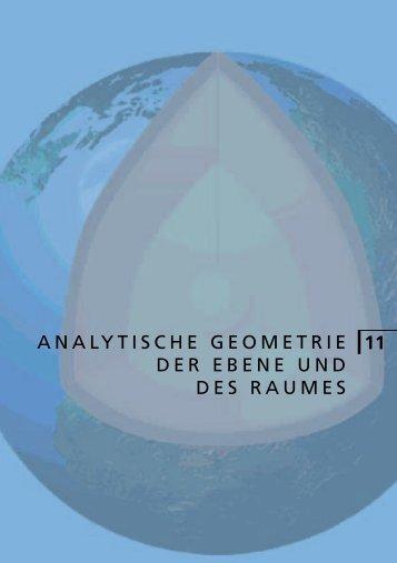 ANALYTISCHE GEOMETRIE DER EBENE UND DES RAUMES 11