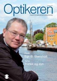 Trafikk og syn Egil B. Stensholt - Norges Optikerforbund