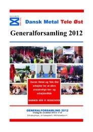 Generalforsamling 2012 - Dansk Metal Tele Øst