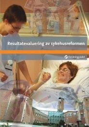 Resultatevaluering av sykehusreformen - Norges forskningsråd