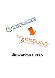 ÅRSRAPPORT 2009 - Hokksund Rehabiliteringssenter